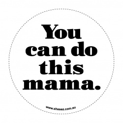 she_sez_decal-collection_you_can_do_this_mama